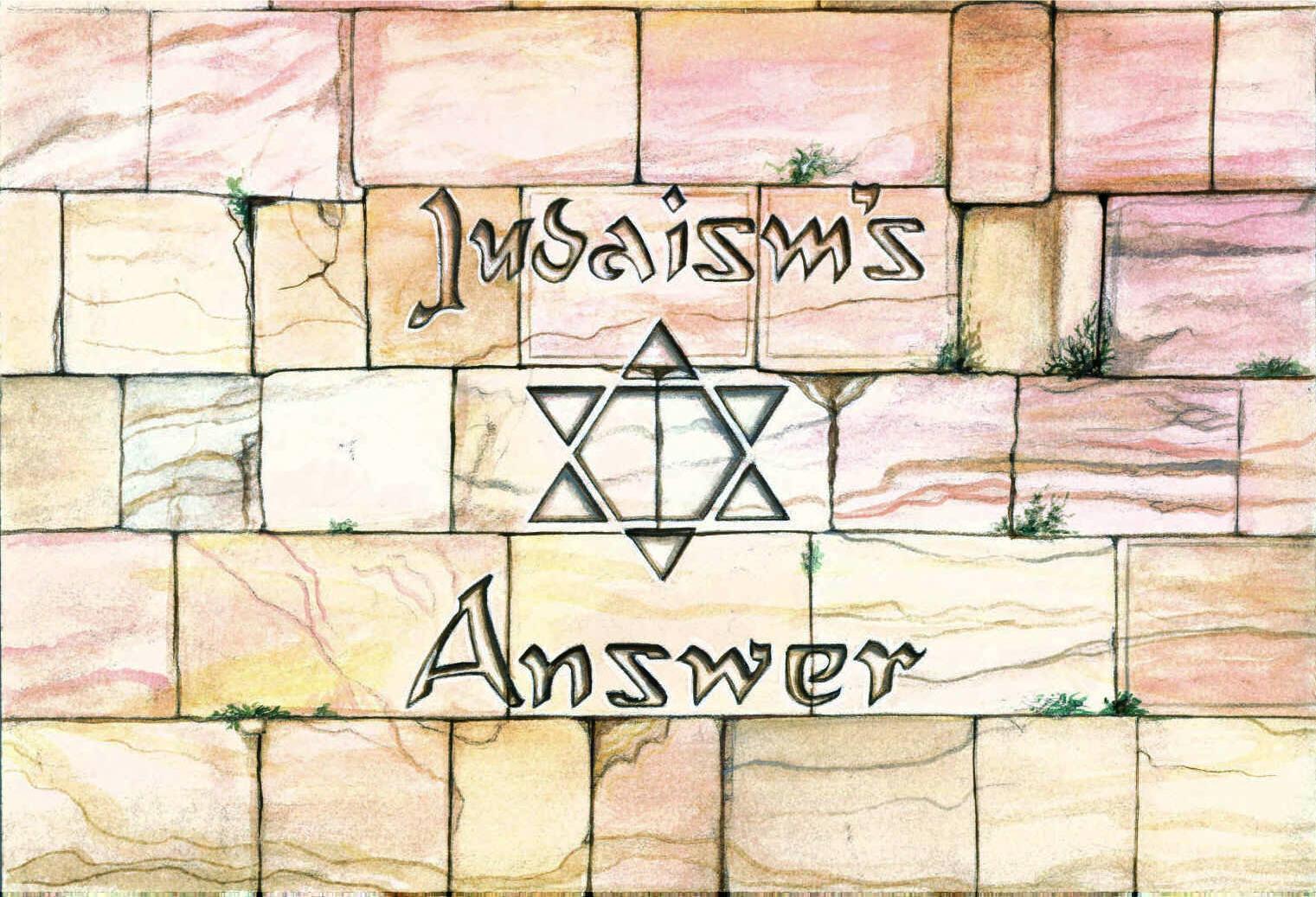 Judaism's Answer
